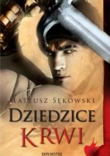 Mateusz Sękowski - Dziedzice krwi