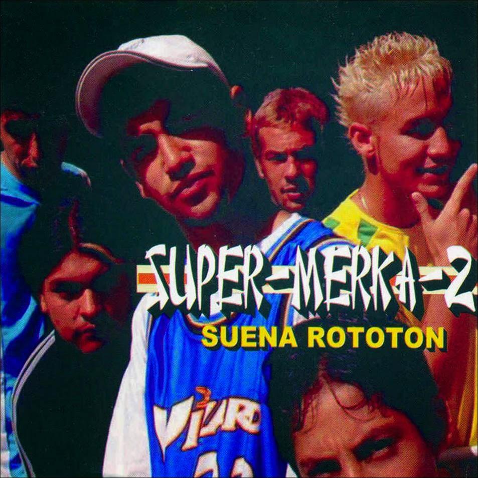 Descargar SuperMerk2 - Suena Rototon (2004)