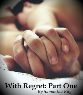 Mini Review: With Regret – Part One by Samantha Kay