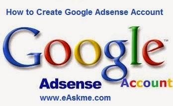 How to Create Google Adsense Account : eAskme