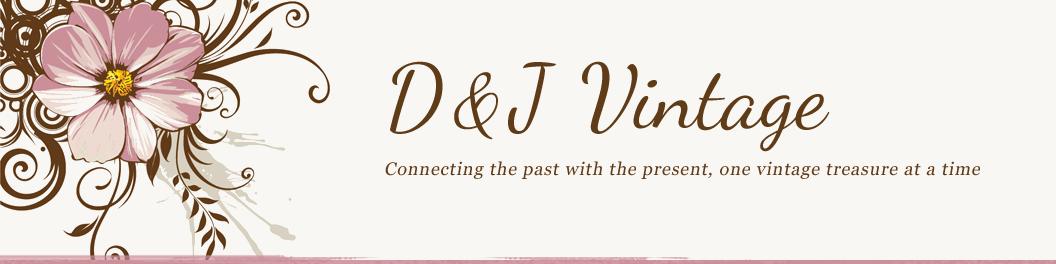 D & J Vintage