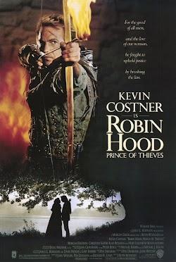 Robin Hood: Hoàng Tử Lục Lâm - Robin Hood: Prince Of Thieves () Poster
