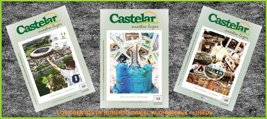 CASTELAR TIENE HISTORIAS por ROBERTO DANIEL KUCHARCZUK - LU5EUV