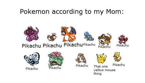 Pokemon According To My MOM! - That One Yellow Mouse Thing