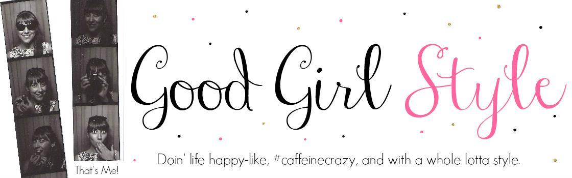 Good Girl Style