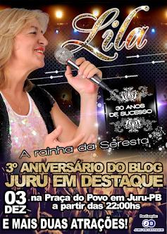 Lila - A Rainha da Seresta no 3º Aniversário do Blog Juru em Destaque!