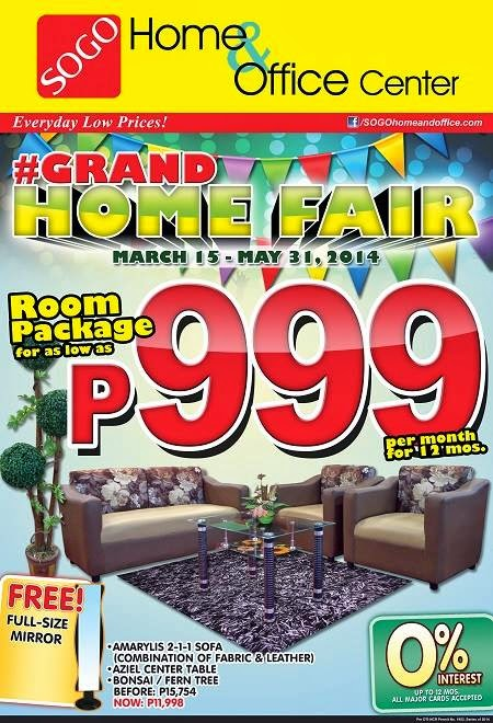 Sogo Home And Office Grand Home Fair Mar 15 To May 31 2014 Pamurahan Your Ultimate Source Of