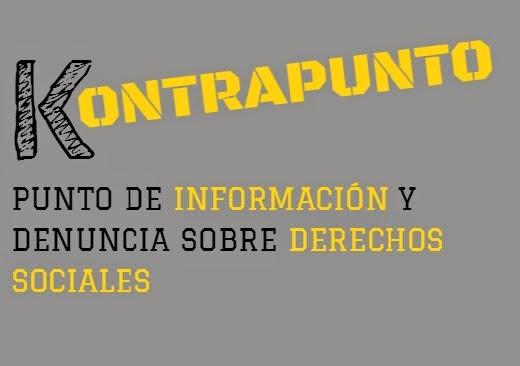 Kontrapunto. Punto de Información y denuncia sobre Derechos Sociales