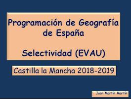 Programación de Geografía para Selectividad (EvAU).  2018-2019