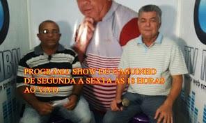 TVNBN.COM.BR APRESENTA O PROGRAMA SHOW DO GAGUINHO DE SEGUNDA A SEXTA ÁS 18 HORAS AO VIVO