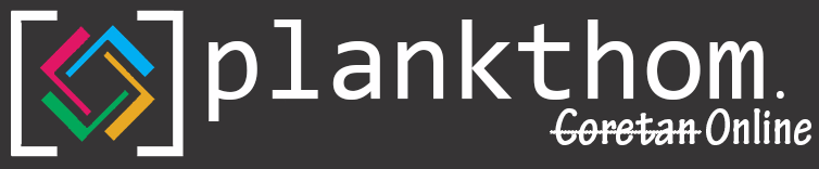 plankthom | Coretan Online