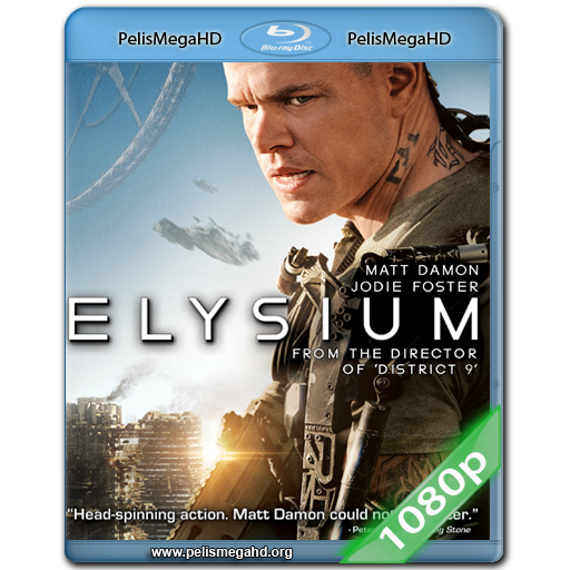 ELYSIUM (2013) FULL 1080P HD MKV ESPAÑOL LATINO