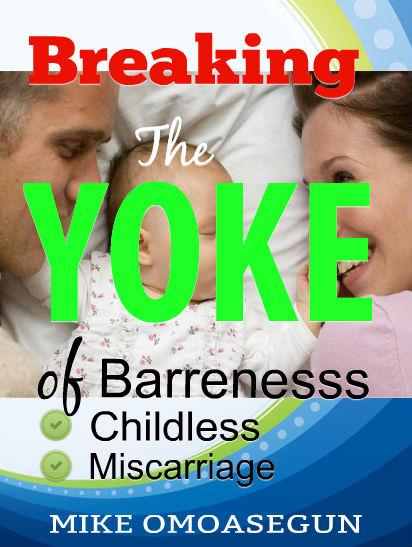Break The Yoke of Barreness