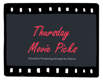 Thursday Movie Picks!