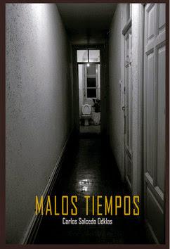 Carlos Salcedo Odklas/Malos tiempos