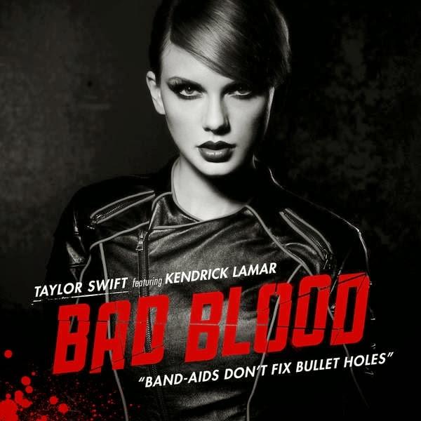 Baixar Taylor Swift - Bad Blood (Feat. Kendrick Lamar) Grátis MP3