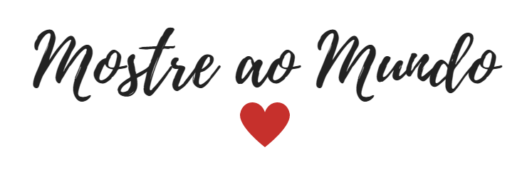 Blog Mostre ao Mundo | Caroline Leal