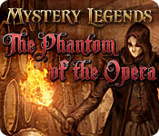 Mystery Legends: The Phantom of the Opera.