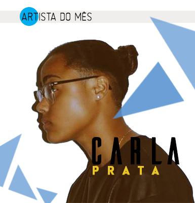 """Artista do Mês""""Carla Prata"""""""