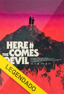 Here The Comes Devil – Legendado