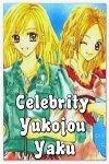 http://shojo-y-josei.blogspot.com.es/2014/02/celebrity-yukojou-yaku.html