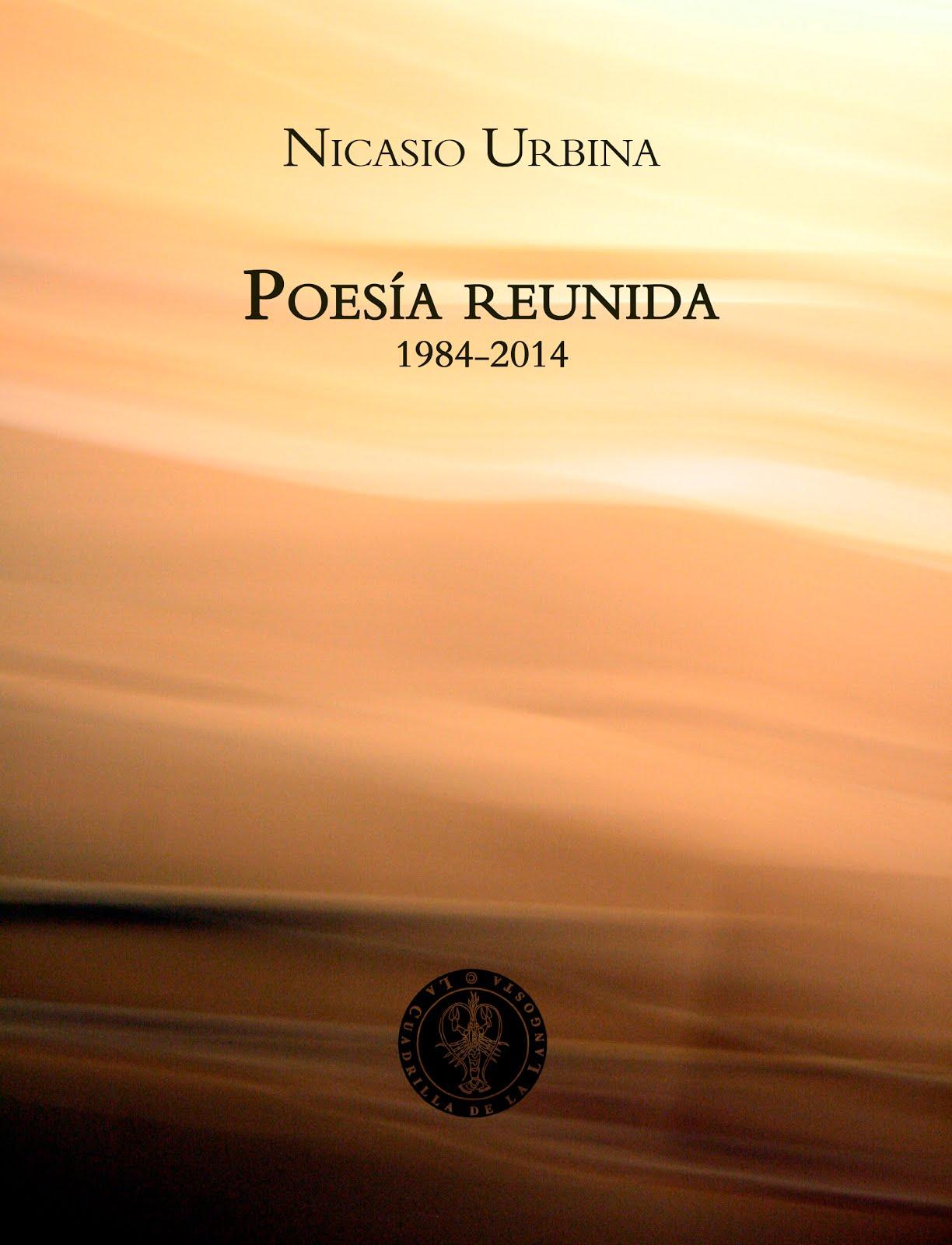 Poesía reunida 1984-2014