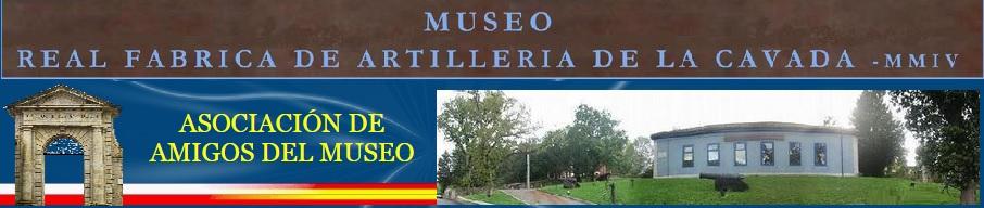Museo Real Fábrica de Artillería de La Cavada