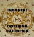 INCONTRI DI DOTTRINA CATTOLICA LUGLIO