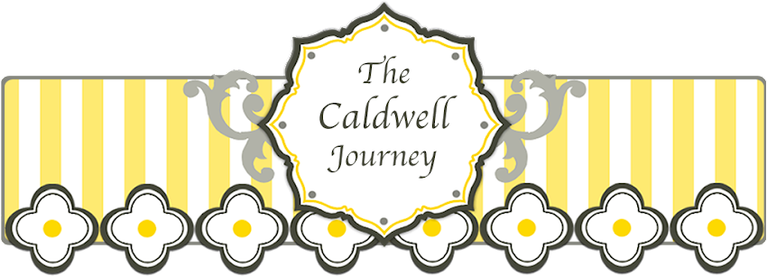 The Caldwell Journey...