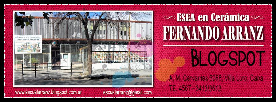 """Escuela de Cerámica """"Fernando Arranz"""""""