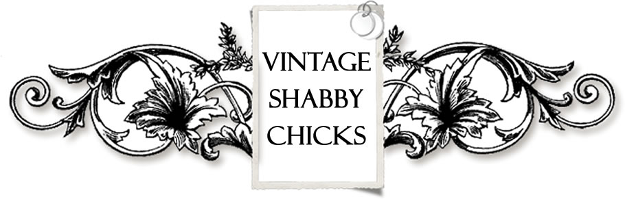 Vintage Shabby Chicks