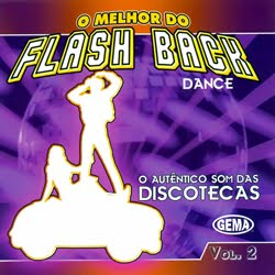 O Melhor do Flash Back Dance - O Autentico Som das Discotecas Vol.02