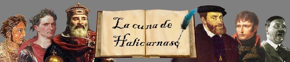 La cuna de Halicarnaso | Reflexiones, artículos y curiosidades sobre Historia