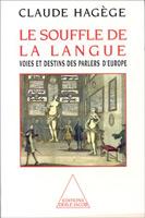 Le souffle de la langue, Claude Hagège
