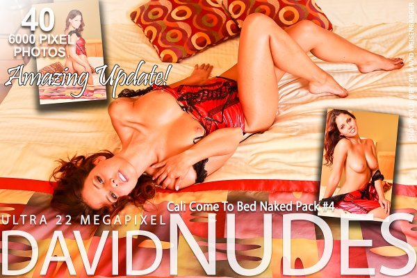 Cali_Come_To_Bed_Naked_4 David-Nudes 2012-12-01 Cali - Come To Bed Naked Pack 4 i1216