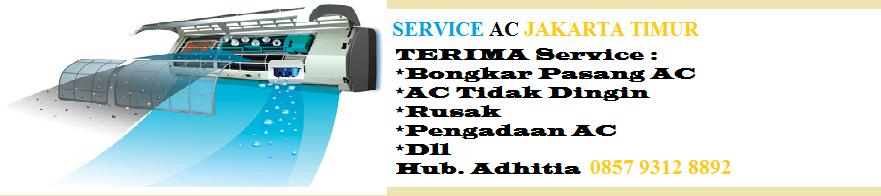 Service AC Jakarta Timur - Harga Terjangkau 0857 9312 8892