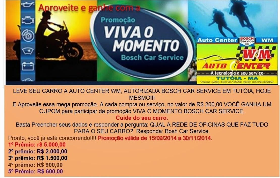 """Promoção """"Viva o momento Bosch Car Service"""""""