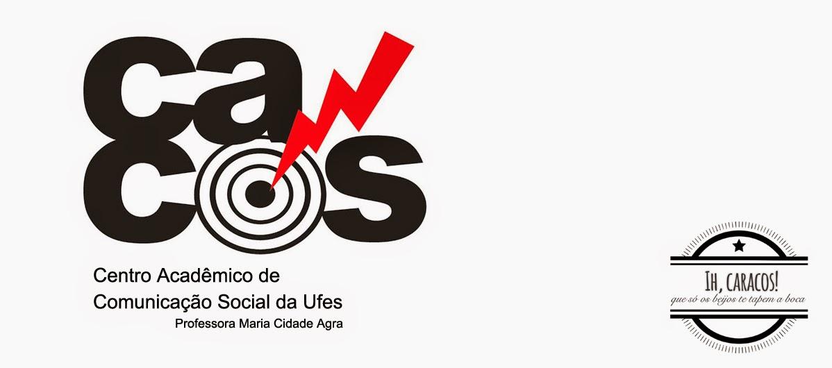 """CACOS UFES - Centro Acadêmico de Comunicação Social """"Profª Maria Cidade Agra"""""""