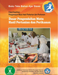 Buku Materi Dasar Dasar Pengendalian Mutu Hasil Pertanian Dan