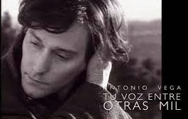 ANTONIO VEGA, tu voz entre otras mil (documental, 2014)