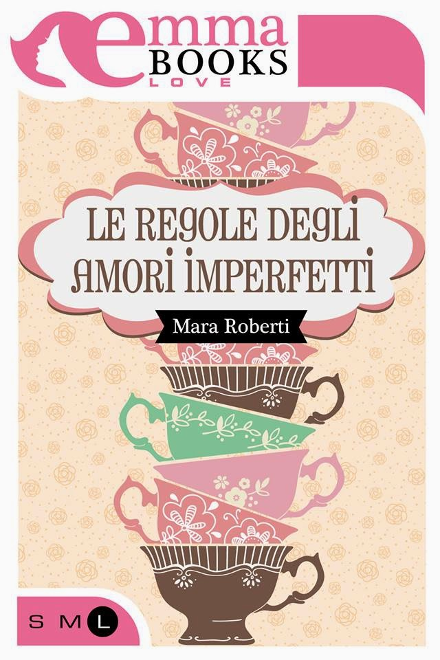 http://www.emmabooks.com/index.php/2014/10/le-regole-degli-amori-imperfetti/