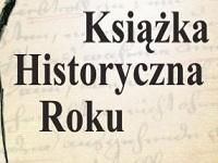 Trwa VII edycja konkursu Książka Historyczna Roku
