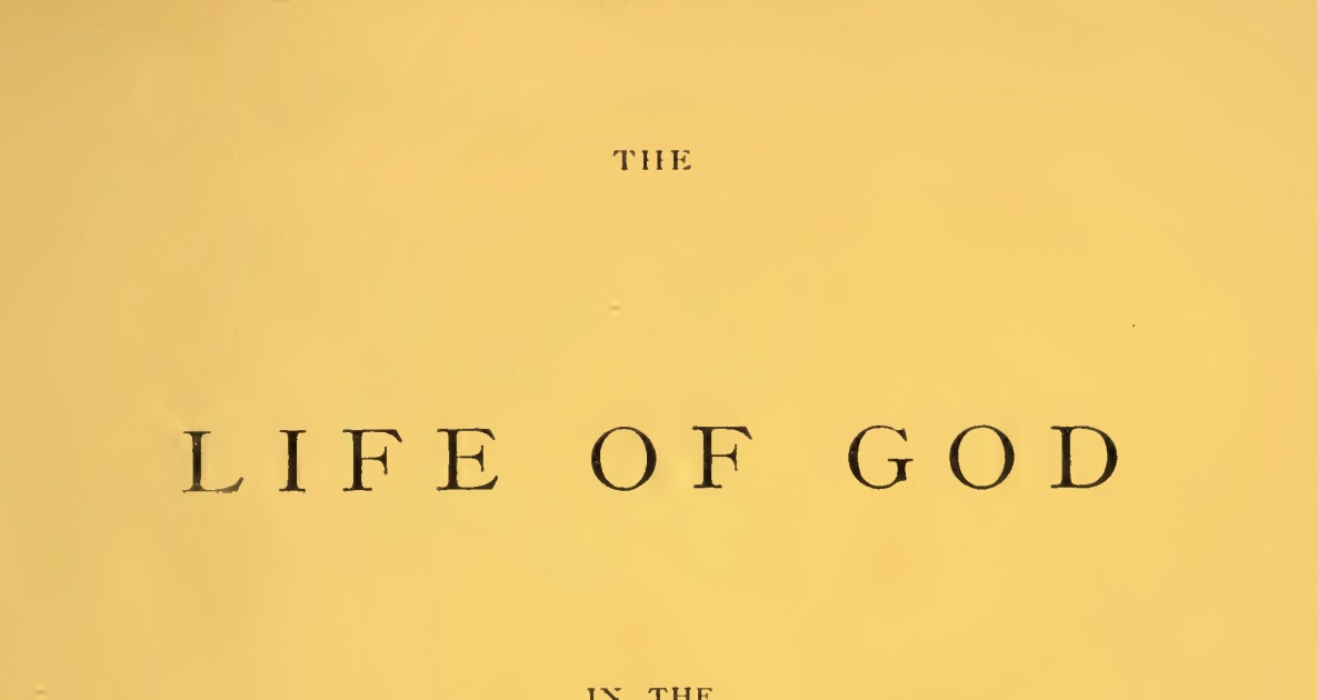 the life of god in the soul of man pdf