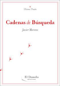 Poes a abierta javier moreno acaba de publicar cadenas for Buscador de poemas