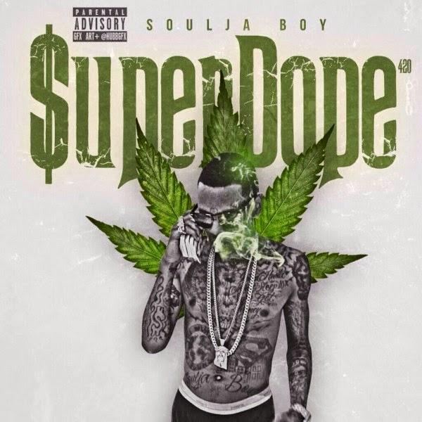 Soulja Boy Tell 'Em - Super Dope  Cover