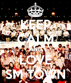 Keep Calm and Love SM Town