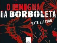"Resenha : ""O enigma da borboleta"" - Kate Ellison"