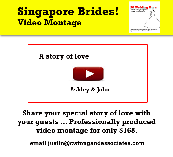 Wedding Video Montage Singapore Couple