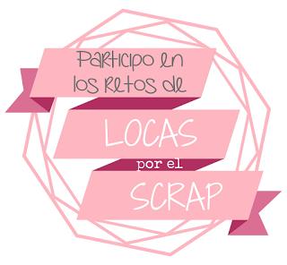 Retos de Locas por el Scrap