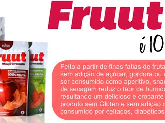 Fruut, O Snack Saudável - Uma surpresa para vocês!